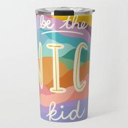"""""""Be the Nice Kid"""" Colorful Mountains Travel Mug"""