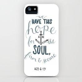Hebrews 6:19 iPhone Case