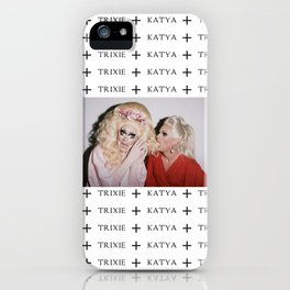 Trixie & Katya. iPhone Case