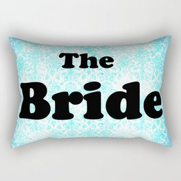 THE BRIDE Aqua Rectangular Pillow