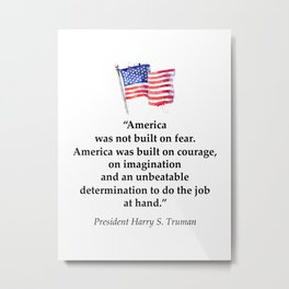 President Harry S. Truman quote Metal Print