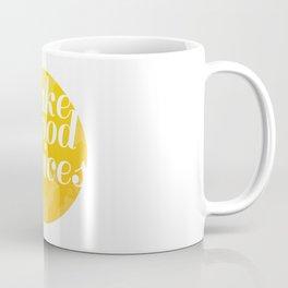 Make Good Choices Coffee Mug