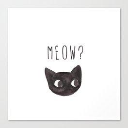 Meow? Canvas Print