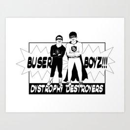 Buser Boyz Art Print