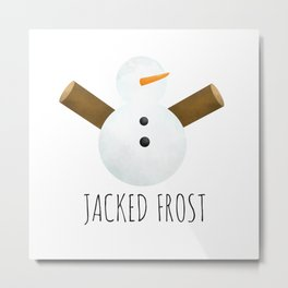 Jacked Frost Metal Print