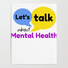 Let's talk about mental health Poster