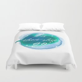 Let that shit go - Watercolor Collection Duvet Cover