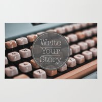 write Area & Throw Rugs featuring Write Your Story by Ewan Arnolda