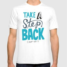 Take a Step Back White Mens Fitted Tee SMALL