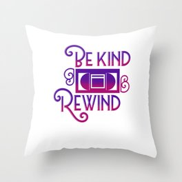 Be Kind Rewind Video Cassette Tapes Recorder Machine VHS Home System Gift Throw Pillow