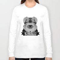 schnauzer Long Sleeve T-shirts featuring Schnauzer by mailboxdisco