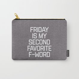Favorite F-Word Funny Quote Carry-All Pouch