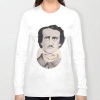 edgar allan poe Long Sleeve T-shirts featuring Edgar Allan Poe by Bradlee254