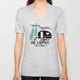 Making Memories One Campsite at a Time Unisex V-Neck