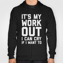 It's My Workout Funny Gym Quote Hoody