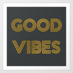 Good Vibes (Dark Gray) Art Print