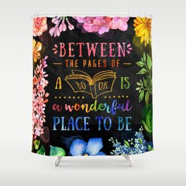 Between the pages - black Shower Curtain
