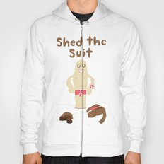 Shed The Suit! Hoody