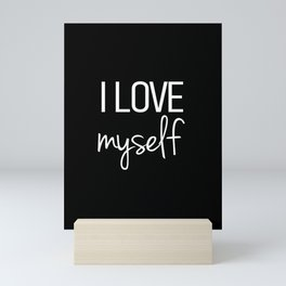 I love myself Black Mini Art Print