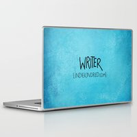 writer Laptop & iPad Skins featuring Writer by Indie Kindred