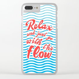 Just Relax and Go With The Flow, with waves, summer, Clear iPhone Case