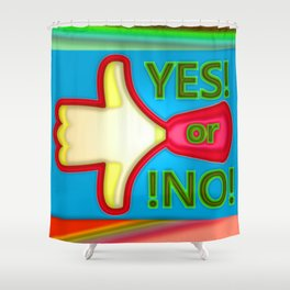 That's allways right ... Shower Curtain