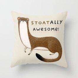 Stoatally Awesome! Throw Pillow