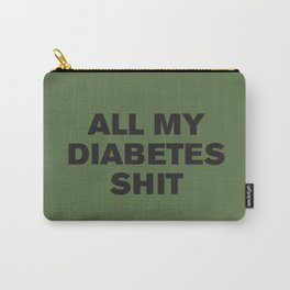 All My Diabetes Shit™ (Black on Kale) Carry-All Pouch