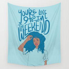 I'm The Weekend Wall Tapestry