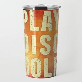 Play Disc Golf Travel Mug