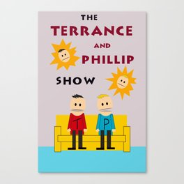 The Terrance and Phillip Show Poster Canvas Print