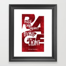 Rage Against the Dying of the Light 1 Framed Art Print