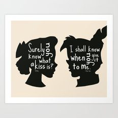 Surely you Know what a Kiss is - I shall when You Give it to Me - Peter Pan Art Print Art Print
