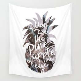 Pineapple quote n1 art print Wall Tapestry
