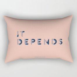 It Depends Rectangular Pillow