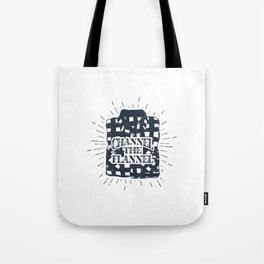 Channel The Flannel Tote Bag