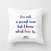 forrest gump Throw Pillows featuring Forrest Gump knows what love is by POP Collective