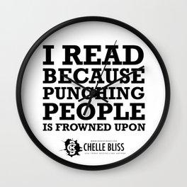 I Read Because Wall Clock