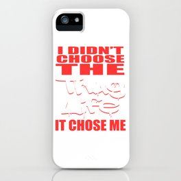 """A Cool Thug Life Tee For Gangster """"Thug Life It Chose Me!"""" T-shirt Design Dope Hip-hop Rap Swag iPhone Case"""