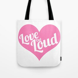 Love Out Loud - Color Tote Bag