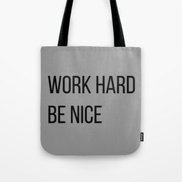 The Motivational Quote II Tote Bag