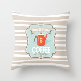 """Coffee Kettle """"Rise and Shine, Coffee is Brewing"""" Quote Mid Century Modern Print Throw Pillow"""