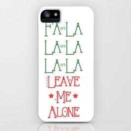 Fa La La iPhone Case