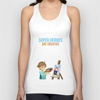 super heroes Tank Tops featuring Super Heroes Are Creative by youngmindz