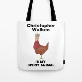 Christopher Walken is my Spirit Animal Tote Bag