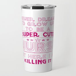 Super cute nurse Travel Mug