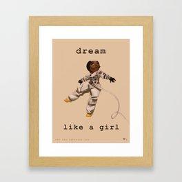 Dream Like a Girl Framed Art Print