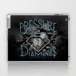PRESSURE makes DIAMONDS Laptop & iPad Skin