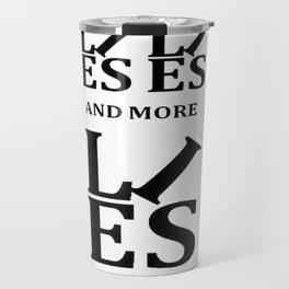 Lies, Lies and More Lies Travel Mug