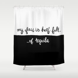 Glass half full... Shower Curtain